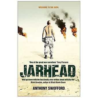 Jarhead - A Solder's Story of Modern War by Anthony Swofford - 9780743