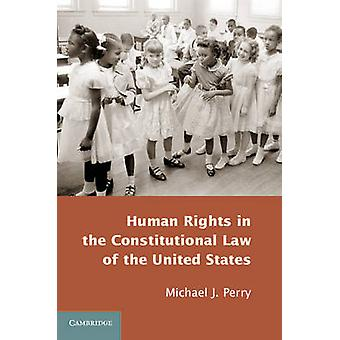Praw człowieka w Konstytucji Stanów Zjednoczonych przez Michae