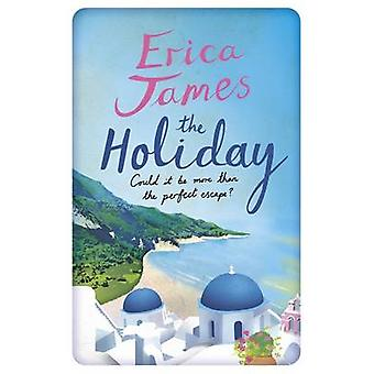 The Holiday by Erica James - 9781409155973 Book