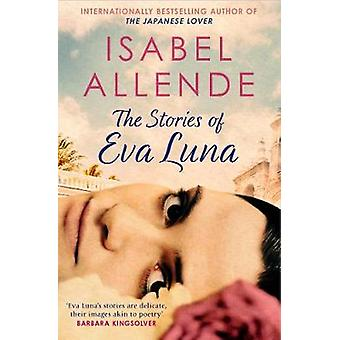 The Stories of Eva Luna by Isabel Allende - 9781471165665 Book