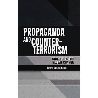 Propaganda und Anti-Terror-Strategien für den globalen Wandel von Emm