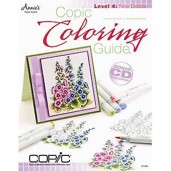 Copic Coloring Guide Level 4 - Fine Details - Level 4 by Colleen Schaan