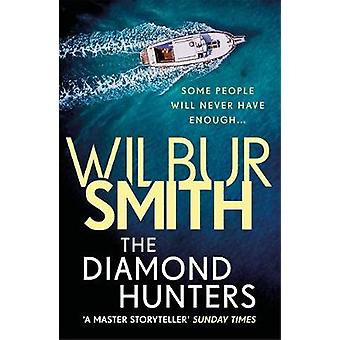 The Diamond Hunters by Wilbur Smith - 9781785766930 Book