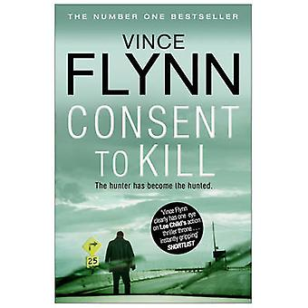 Consentimiento para matar (reedición) de Vince Flynn - libro 9781849835763