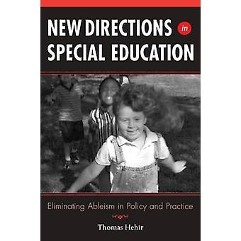 New Directions in Special Education - Eliminating Ableism in Policy an