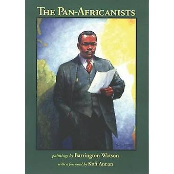 Pan-Africanists by Dudley Thompson - Dudley Johnson - Barrington Wats