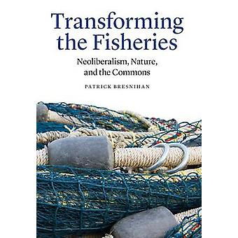 Transformation de la pêche - néolibéralisme - Nature - et la communes