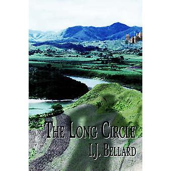 The Long Circle by Bellard & I. J.