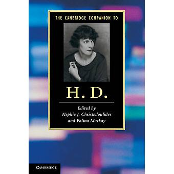 The Cambridge Companion to H. D. by Nephie J. Christodoulides - Polin