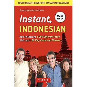 Sofortige Indonesisch - wie man Express 1 - 000 verschiedene Ideen mit nur 1