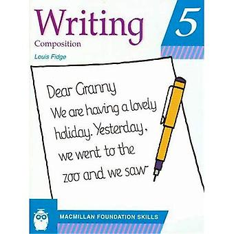 Writing - Composition: Pupil's Book 5 (Middle East Foundation Skills): Pupil's Book 6