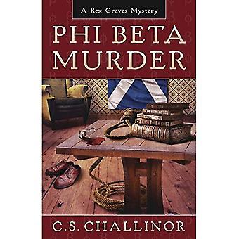 Phi Beta Murder: Bk. 3: A Rex Graves Mystery
