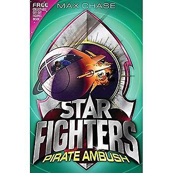 COMBATTANTS STAR 7: Embuscade Pirate