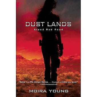 Blood Red Road (poussière terres trilogie