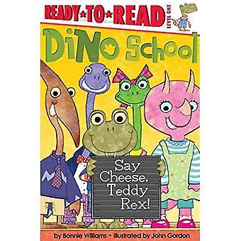 Zeg kaas, Teddy Rex! (Dino School)