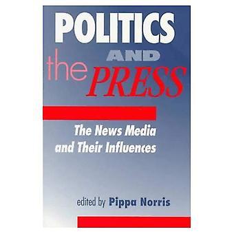 Politiek en de pers: de nieuwsmedia en haar invloeden