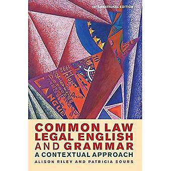 Juridisch Engels gewoonterecht en grammatica: een contextuele benadering (tweede editie)