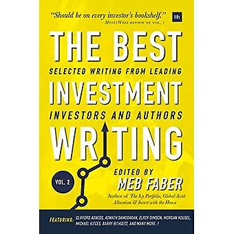 The Best Investment Writing� - Volume 2: Selected writing from leading investors and authors