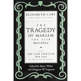 Die Tragödie von Mariam - die schöne Königin des Judentums - mit der Lady Falkla
