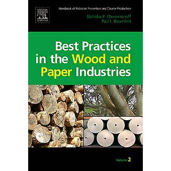 Handbook of Pollution Prevention and Cleaner Production Vol. 2 Best Practices in the Wood and Paper Industries by Cheremisinoff & Nicholas P.