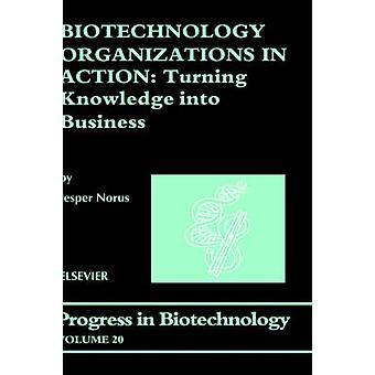 Bioteknik organisationer i aktion att förvandla kunskap till företag av Norus & J.
