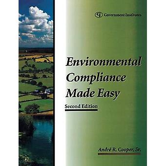 Environmental Compliance Made Easy by Cooper & Andre R. & Sr.