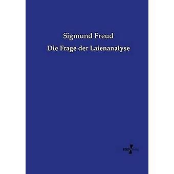 Frage der Laienanalyse von & Sigmund Freud sterben