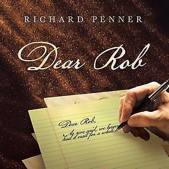 Dear Rob by Penner & Richard
