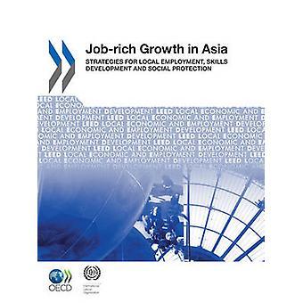 地域経済・雇用開発 LEED Jobrich アジア地域における雇用能力開発のための戦略と OECD 出版による社会的保護