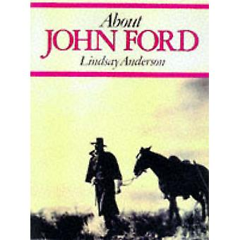 About John Ford by Lindsay Anderson - 9780859650144 Book