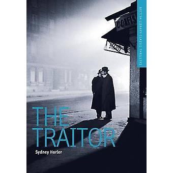 The Traitor - A British Library Spy Classic by Sydney Horler - 9781464