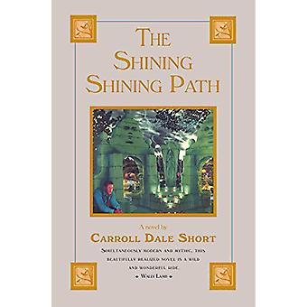 The Shining Shining Path by Carroll Dale Short - 9781588380715 Book