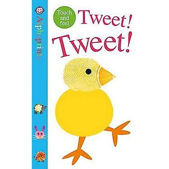 Tweet! Tweet! by Roger Priddy - 9781783410965 Book