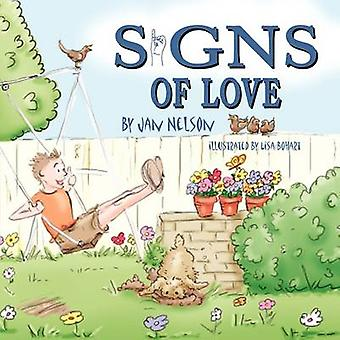 Signs of Love by Jan Nelson - Lisa Bohart - 9781936051540 Book