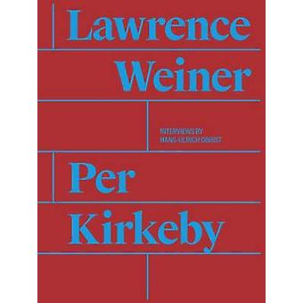 Per Kirkeby / Lawrence Weiner by Magnus Thoro Clausen - Hans-Ulrich O