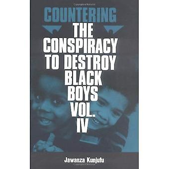 Motverka konspiration för att förstöra svart pojkar: v.4: Vol 4 (motverka konspiration för att förstöra svart-pojkar)
