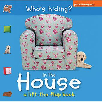 who's Hiding In The House par Chez Picthall