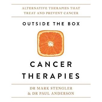 Outside the Box Cancer Therapies by Mark Stengler