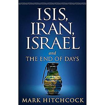 Isis, Irán, Izrael: A koniec dní