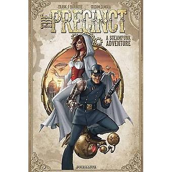 The Precinct  A Steampunk Adventure by Frank J Barbiere & By artist Sergio Fernandez Davila & By artist Cristhian Zamora
