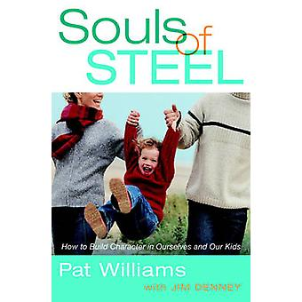 Souls of Steel by Williams & Pat