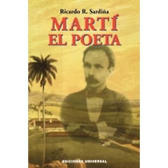 MARTI EL POETA by RICARDO & SARDINA