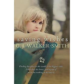 Saving Wishes by WalkerSmith & G J