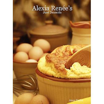 Alexia Renes  Just Desserts by Taylor & Anna