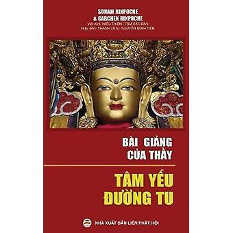 Bi ging  ca  Thy Tm yu ng tu by Garchen Rinpoche & Sonam Rinpoche