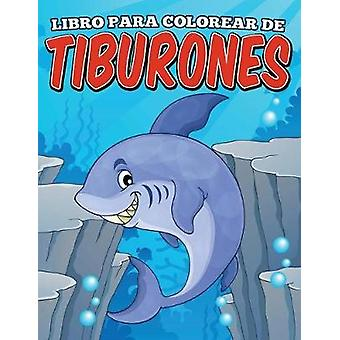 Libro para colorear de tiburones by Ray & Andy