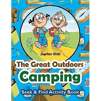 The Great Outdoors Camping Seek  Find Activity Book by Jupiter Kids