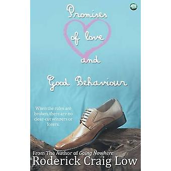 Promises of Love and Good Behaviour by Low & Roderick Craig