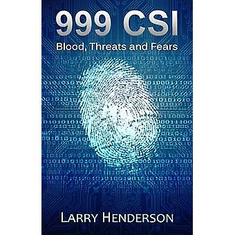 999 CSI Blood Threats and Fears by Henderson & Larry