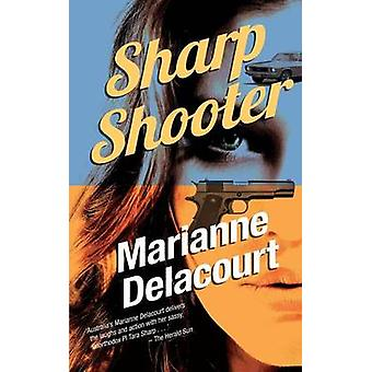 Sharp Shooter by Delacourt & Marianne